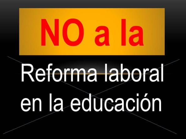 reforma laboral-reforma educativa